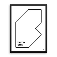 Béton Brut (Print) I like my concrete raw, thank you very much. Set in Akzidenz Grotesk.  18 inches by 24 inches. Epson Enhanced Matte Paper / Heavyweight stock / 10.3 mil thick. Printed usingEpson Stylus Pro 7900 withEpson UltraChrome HDR ink-jet technology.  Prints are shipped in kraft tube boxes with plastic end caps ensuring protection during shipment.   Frames are wood and made in Los Angeles. Acrylic covers the print and the frames are black. The frames have a border of 1&q...