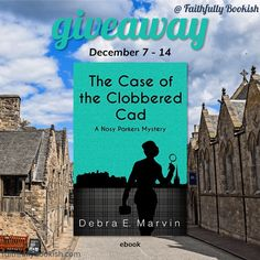 The Case of the Clobbered Cad by Debra E. Marvin ebook #giveaway on Faithfully Bookish