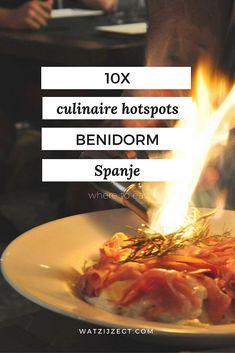 10 culinaire hotspots in Benidorm // uit eten in Benidorm