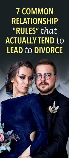 """7 Common Relationship """"Rules"""" That Actually Lead To Divorce"""