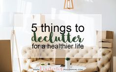 It's time to free up life from clutters that we don't need! What are some of the clutters in your life? These are mine. #declutter #decluttering #millennial #millenniallifestyle