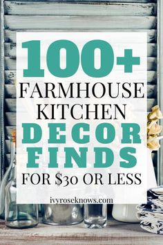 Looking to decorate your farmhouse kitchen for cheap? These are some of the BEST affordable farmhouse kitchen decor finds all for $30 or LESS! #homedecor #farmhousekitchen #farmhousedecor #farmhouse #rusticdecor #rustickitchen