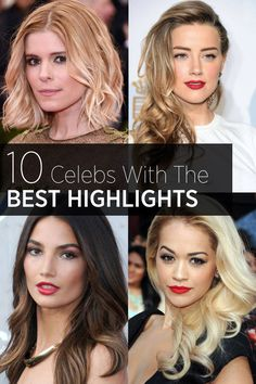 The best highlights for perfect summer hair. Get inspired by these celebrities' hair color.