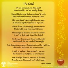 The Cord Poem Mothers Grief over the loss of a child www.facebook.com/TCFLehighValley