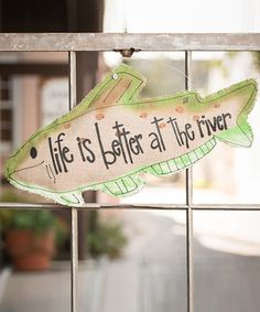 Take a look at this 'Life is Better' Fish Sign by Glory Haus on #zulily today!