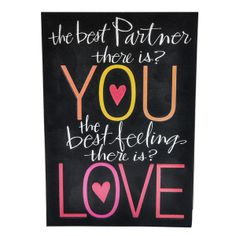 Love You Rs. 60.00   The best partner there is? You. The best feeling there is? Love. And the most grateful heart? Mine. Now doesní´t that make us a perfect couple? Yes.