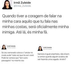 Rindo alto com esses conselhos maravilhosos!!!!  @irmazuleideoficial te amoooo!