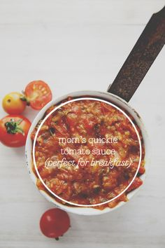 MOM'S QUICKIE TOMATO SAUCE // The Kitchy Kitchen
