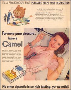 """Maureen O'Hara for Camel cigarettes, """"For MORE pure pleasure, have a Camel."""" Oh, and """"Pleasure helps your disposition"""" Old Advertisements, Retro Advertising, Retro Ads, Celebrity Advertising, Retro Posters, Vintage Cigarette Ads, Ann Sothern, Pub Vintage, Poster Vintage"""