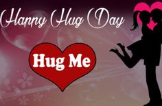 Before celebrate Hug Day 2019 here you can Check Different Happy Hug Day Images, Messages, Wishes, Quotes, SMS and Wallpapers for Share. Happy Hug Day Pic, Hug Day Photo, Happy Hug Day Images, Happy Propose Day, Kiss Day Quotes, Hug Quotes, Hindi Quotes, Wishes For Friends, Day Wishes