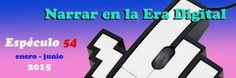 Revista Espéculo. Número 54 dedicado a la narración en la era digital. Narrativa Digital, Nintendo Wii, Logos, Journals, Studio, Logo