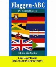 Flaggen-ABC. (9783892254416) Parke Godwin , ISBN-10: 3892254419  , ISBN-13: 978-3892254416 ,  , tutorials , pdf , ebook , torrent , downloads , rapidshare , filesonic , hotfile , megaupload , fileserve