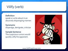 Download this vocabulary flashcard to help study for your SAT or ACT!  VILIFY (verb)