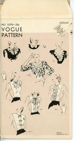 Vogue 5370 Vintage Sewing Pattern 1945© Bust 34 to 36 Misses Accessories: Pattern includes eight versions. A -- Straight collar with revers and gathered ruffle. For V-neckline. A 1 --Same as A -- with embroidery or lace ruffle. B -- Butterfly bow. ( Finished with novelty edging.) Narrow band ties in bow in center front. C -- Small shaped collar with rounded tabs in front. D -- Dickey with shaped band collar extended for tie ends at center front. D 1 -- same as D with lace insertion and…