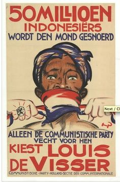 "1929 election poster from the Dutch CP highlighting anticolonialism: ""50 Million Indonesians are being silenced."""