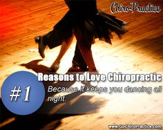 Reasons to Love Chiropractic #1: Because it Keeps You Dancing All Night