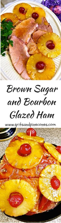 Brown Sugar and Bourbon Glazed Ham covered with pineapple slices, cloves and cherries is the perfect entrée for traditional Easter Dinner via @http://www.pinterest.com/gritspinecones/