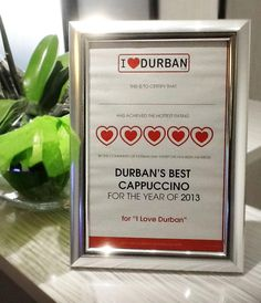 Durban's Best Cappuccino award for Florida Road.
