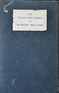The Collected Poems of Rupert Brooke, 1915 edition. Hardcover. 168 Pages. The book pictured is the book for sale.