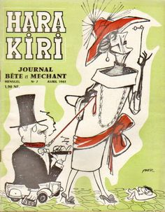 The Hara Kiri Magazine, April 1961, Issue 1. The magazine Hara Kiri was founded in September 1960 by François CAVANNA (editor) and Georges Bernier.