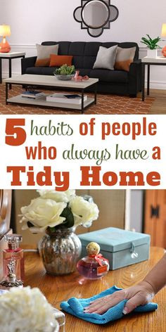 5 simple habits of people who always have a tidy home, that you can employ now so your home will always be tidy as well.