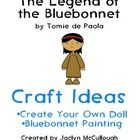Create Your Own Doll and Finger Paint a Bluebonnet in this fun activity pack made for The Legend of the Bluebonnet by Tomie dePaola.    These pages...