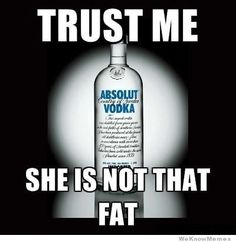 Trust your vodka