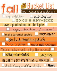 Andrea this made me think of you. A Fall list of things to do. (like your summer list, the fun continues)