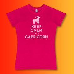 Keep Calm I'm a Capricorn Ladies T-Shirt available in a wide range of sizes featuring our very own design #capricorn ♑ originates from the constellation of Capricornus