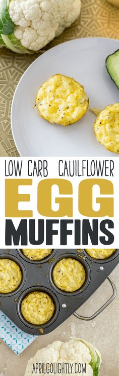 low carb egg muffins with cauliflower parmesan