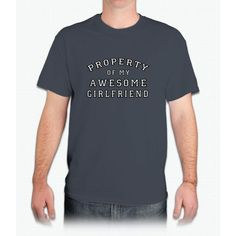 property of my awesome girlfriend - Mens T-Shirt