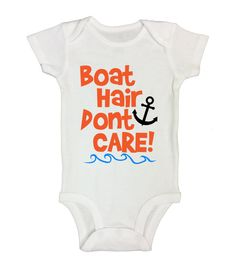 """Cute Baby Boy Onesie """" Boat Hair Don't Care """" - Summer Kids Shirts - Funny Kids Clothing - Gift for Baby - Toddler and Sleeve Option - 127"""