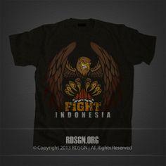 Fight For Indonesia T-Shirt Design #FightIndonesia