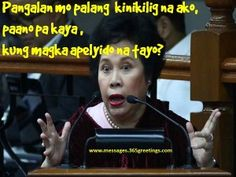 Miriam Defensor Santiago Pick Up Lines - Messages, Wordings and Gift Ideas Tagalog Quotes Hugot Funny, Memes Tagalog, Pinoy Quotes, Hugot Quotes, Pick Up Lines Tagalog, Miriam Defensor Santiago, Hugot Lines, Sarcasm Quotes, Quotations