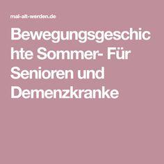 Bewegungsgeschichte Sommer- Für Senioren und Demenzkranke