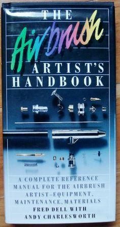The #Airbrush Artist's Handbook