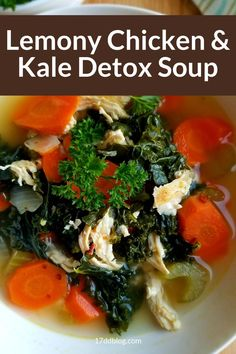 Are you looking for a quick and easy low carb detox soup to help you drop a few pounds? Check out this Lemony Chicken and Kale Detox Soup perfect for Keto or 17 Day Diet #lowcarb #lowcarbsoup #detoxsoup #ketodiet #17daydiet #17daydietrecipes Low Carb Soup Recipes, Kale Recipes, Easy Dinner Recipes, Diet Recipes, Chili Recipes, Dinner Ideas, Chicken Recipes, Detox Chicken Soup, Chicken Broth Soup