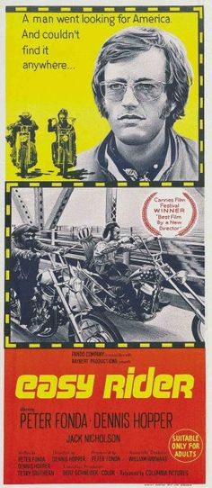 Easy Rider. 1969. Peter Fonda, Dennis Hopper, Jack Nicholson.