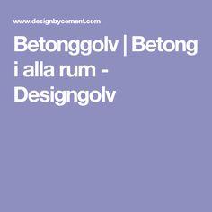 Betonggolv | Betong i alla rum - Designgolv
