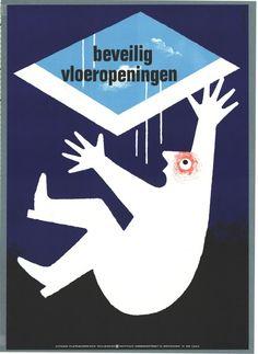 pin 91, 17 mei 2013 | Op de dag van mijn val stond deze affiche uit 1973 van het Veiligheidsinstituut Amsterdam op het blog van Present and Correct.