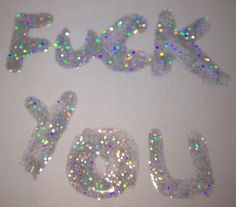 Fuck You obscenity nasty mean typography sign silver glitter