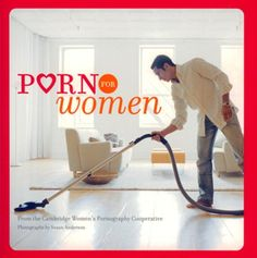 Nothing turns women on more than a clean house, well now there is a book full of men completing these sensual tasks.