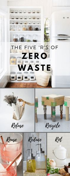 The Five 'R's of Zero Waste: Refuse, reduce, recycle, reuse and rot | NONAGON.style
