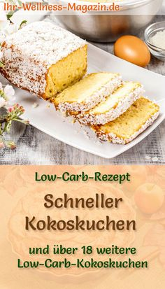 Schneller Low-Carb-Kokoskuchen - einfaches Rezept ohne Zucker Bake Easter cake: Quick coconut cake - Simple low-carb recipe for turbo cake with coconut - juicy and fluffy - without sugar and flour; also ideal for beginners - for reduced calories Easy Cake Recipes, Easy Dinner Recipes, Easy Meals, Dessert Recipes, Fast Low Carb, Low Carb Keto, Low Carb Desserts, Low Carb Recipes, Law Carb