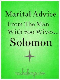 With 700 wives, this guy should have some great advice... ;)