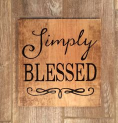 Simply Blessed Wood Sign Simply Blessed Sign Blessed by WentGoods Blessed Sign, Pallet Painting, Chalkboard Art, All You Need Is, Barn Wood, Wooden Signs, Vintage Art, Accent Decor, Hand Painted