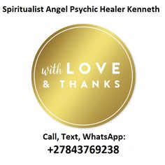 Love and Marriage Psychic, Call / WhatsApp: Celebrity Psychic, Psychic Love Reading, Medium Readings, Voodoo Spells, Online Psychic, Spiritual Love, Protection Spells, Spell Caster, Psychic Mediums