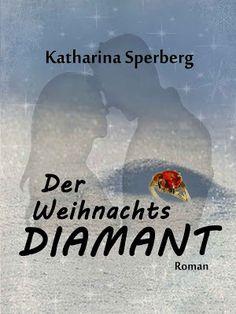 'Der Weihnachtsdiamant' von Katharina Sperberg