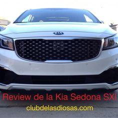 Reseña de la Kia Sedona SXL, una minivan llena de lujos - El Club de las Diosas #diosatrip
