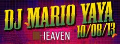 DJ MARIO YAY Vol.5 Heaven Cafe 10.08